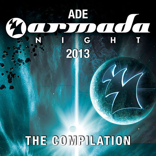 ADE Armada Night 2013 - The Compilation by Various Artists