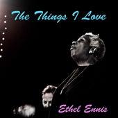 The Things I Love de Ethel Ennis