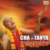 Shri Chaitanya Mahaprabhu by Various Artists