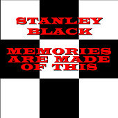 Memories Are Made of This by Stanley Black