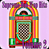 Supreme Doo Wop Hits, Vol. 2 de Various Artists