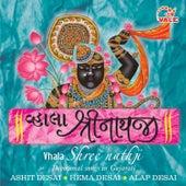 Vhala Shreenathji by Ashit Desai