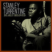 Dearly Beloved by Stanley Turrentine