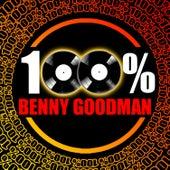 100% Benny Goodman by Benny Goodman