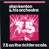 7.5 On The Richter Scale by Stan Kenton