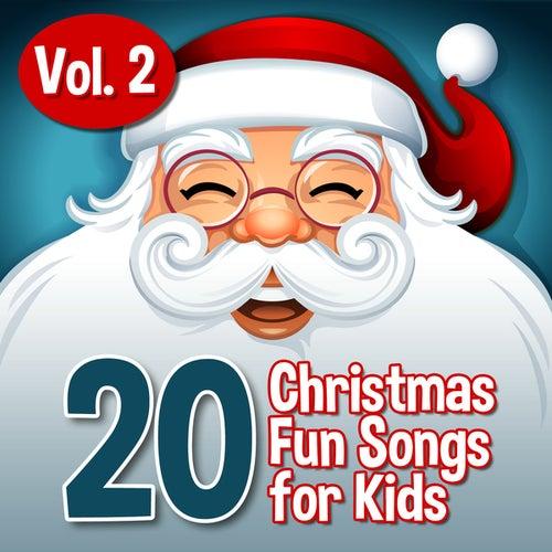 20 Xmas Fun Songs for Kids, Vol. 2 by Santa's Little Helpers