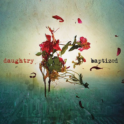 Long Live Rock & Roll by Daughtry