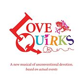 Love Quirks Studio Cast Recording by Various Artists
