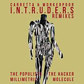 I.N.T.R.U.D.E.R.S (Remixes) de David Carretta