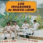 Ni Dada La Quiero de Los Invasores De Nuevo Leon