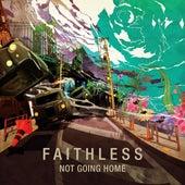Not Going Home de Faithless