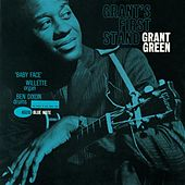 Grant's First Stand by Grant Green