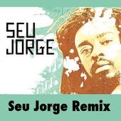 Seu Jorge Remix de Seu Jorge