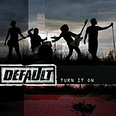 Turn It On (Radio Edit) by Default