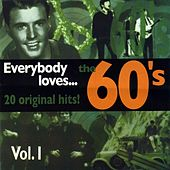 Everybody Loves...The 60's Vol. I de Various Artists