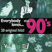 Everybody Loves… The 90'S Vol. II de Various Artists