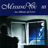 Missing You III de Various Artists