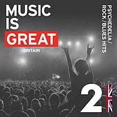 Music Is Great Britain...Psychedelia/Rock/Blues Hits de Various Artists