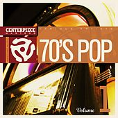 Centerpiece Masters Presents: '70s POP Volume 1 by Various Artists
