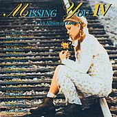 Missing You IV de Various Artists