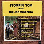 Stompin' Tom Connors Meets Big Joe Mufferaw by Stompin' Tom Connors