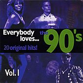 Everybody Loves… The 90'S Vol. I de Various Artists