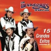 15 Grandes Éxitos Volumen III de Los Invasores De Nuevo Leon