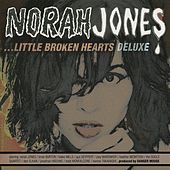 Little Broken Hearts (Deluxe Edition) de Norah Jones