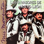 Mis Momentos de Los Invasores De Nuevo Leon