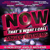 Now!...Anglo Anthems de Various Artists