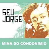 Mina Do Condonimio de Seu Jorge