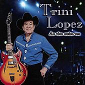 Trini Lopez: Ao Vivo Outra Vez by Trini Lopez