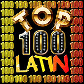 Top 100: Latin by Various Artists
