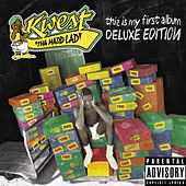 This Is My First Album: The Deluxe Edition by Kwest Tha Madd Lad