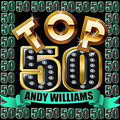 Top 50: Andy Williams by Andy Williams
