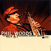 The Rev and I by Phil Woods
