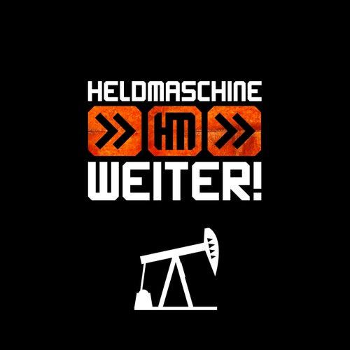 Weiter! by Heldmaschine
