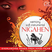 Harmony Soft Instrumental Nigahen by Hindi Instrumental Group