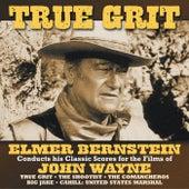 True Grit von Elmer Bernstein