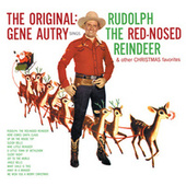 The Original: Gene Autry Sings Rudolph The Red-Nosed Reindeer & Other Christmas Favorites de Gene Autry