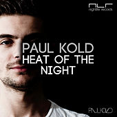 Heat of the Night von Paul Kold
