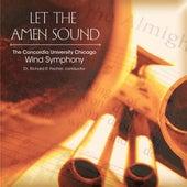 Let the Amen Sound by Concordia University Chicago Wind Symphony