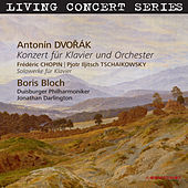 Living Concert Series. Dvořák - Chopin -  Tchaikovsky von Boris Bloch