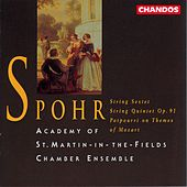 Spohr: String Sextet, String Quintet & Potpourri on Themes of Mozart by Various Artists