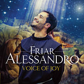 Voice Of Joy von Friar Alessandro