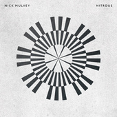 Nitrous by Nick Mulvey