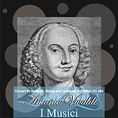 A. Vivaldi: Concert for Bassoon, Strings and Continuo in E Minor, KV 484 by I Musici