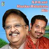 S.P.B and Shankar Mahadevan Hits by Various Artists