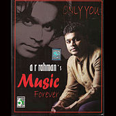 A.R.Rahman's - Music Forever de Various Artists
