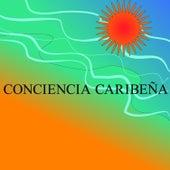 Conciencia Caribeña by Various Artists
